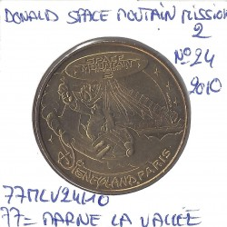 77 MARNE LA VALLEE DONALD SPACE MOUTAIN MISSION 2  Numero 24  2010 SUP