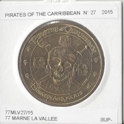 77 MARNE LA VALLEE PIRATES OF THE CARIBBEAN Numero 27 2015  SUP