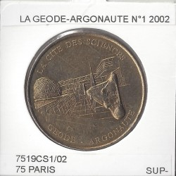 75 PARIS Cite des sciences LA GEODE ARGONAUTE 2002 SUP
