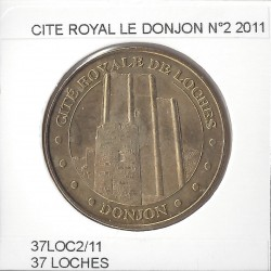 37 LOCHES CITE ROYAL  LE DONJON Numero 2 2011 SUP