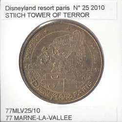 77 MARNE LA VALLEE  DISNEYLAND RESORT Numero 25 STITCH TOWER OF TERROR 2010 SUP