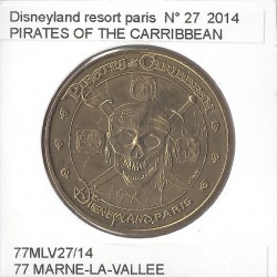 77 MARNE LA VALLEE DISNEYLAND RESORT Numero 27 PIRATES OF THE CARRIBBEAN 2014 SUP