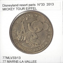 77 MARNE LA VALLEE DISNEYLAND RESORT Numero 33 MICKEY TOUR EIFFEL 2013 SUP