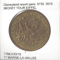 77 MARNE LA VALLEE DISNEYLAND RESORT Numero 33 MICKEY TOUR EIFFEL 2015 SUP