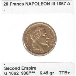 FRANCE 20 FRANCS OR NAPOLEON III TETE LAUREE 1867 A ( PARIS ) TTB+ OR GOLD ORO