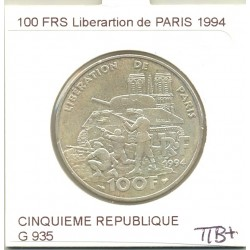 100 FRANCS LIBERATION DE PARIS 1994 Etat SUP-
